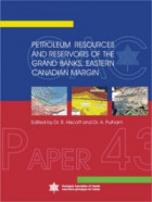 Petroleum Resources and Reservoirs of the Grand Banks, Eastern Canadian Margin