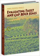Evaluating Fault and Cap Rock Seals